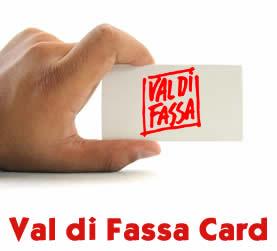 Quando costa Val di Fassa Card