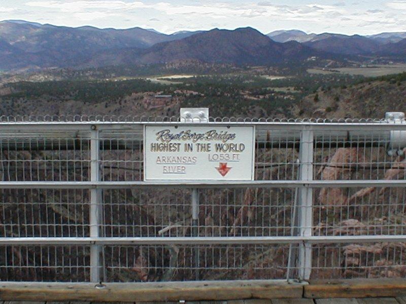 Royal Gorge Bridge 3 Sign tour